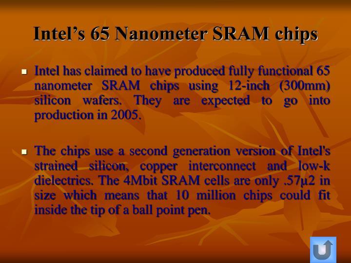 Intel's 65 Nanometer SRAM chips