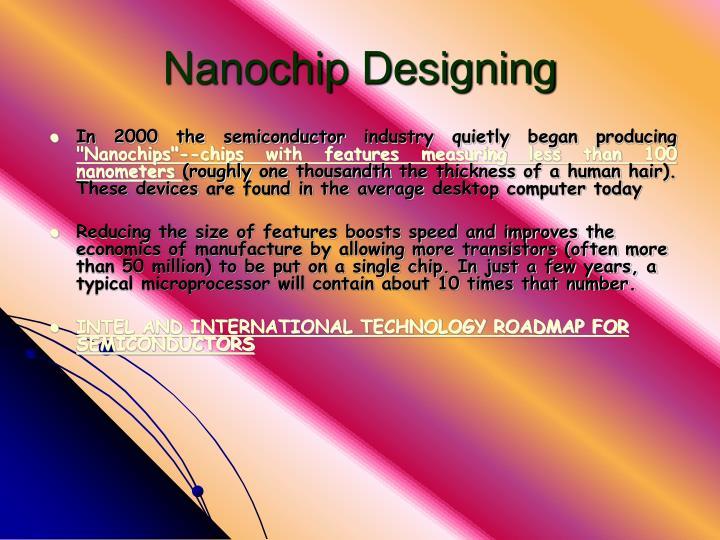 Nanochip Designing