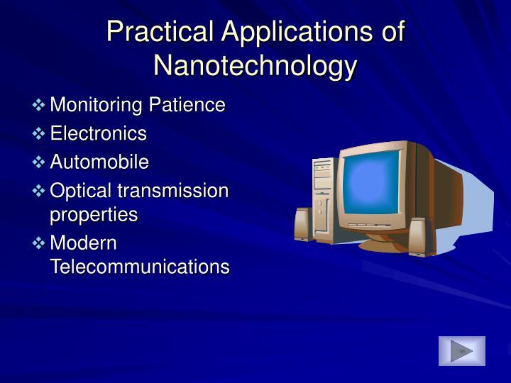 Practical Applications of Nanotechnology