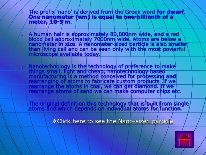 The prefix 'nano' is derived from the Greek word