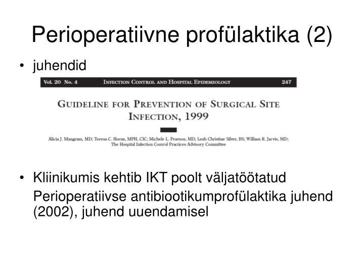 Perioperatiivne profülaktika (2)