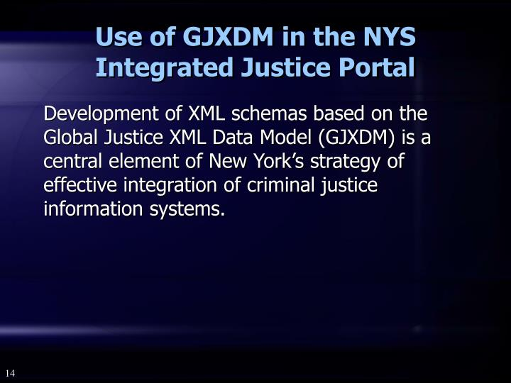 Use of GJXDM in the NYS Integrated Justice Portal