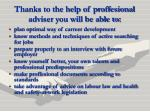 thanks to the help of proffesional adviser you will be able to