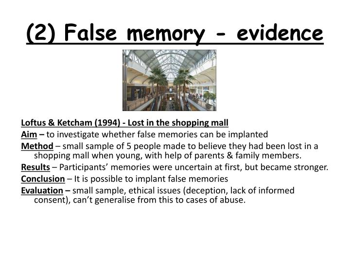 (2) False memory - evidence