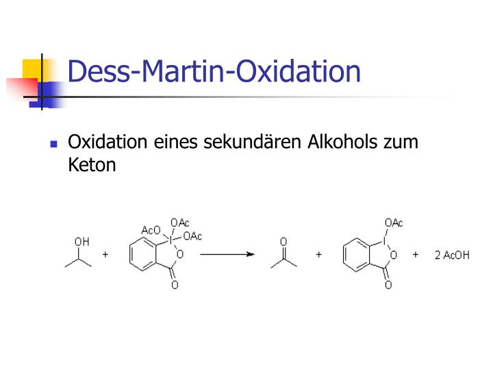 Dess-Martin-Oxidation