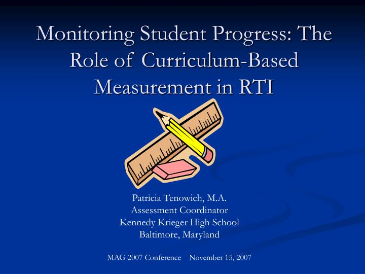 monitoring student progress the role of curriculum based measurement in rti n.