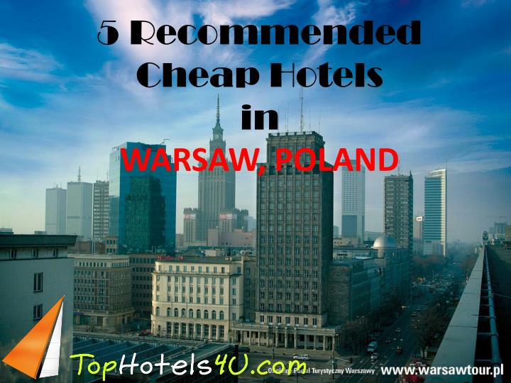 5 recommended cheap hotels in warsaw poland n.