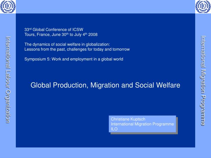 global production migration and social welfare n.