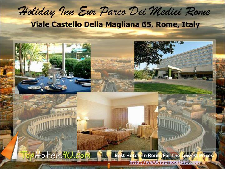 Holiday Inn Eur Parco Dei Medici Rome