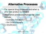 alternative processes