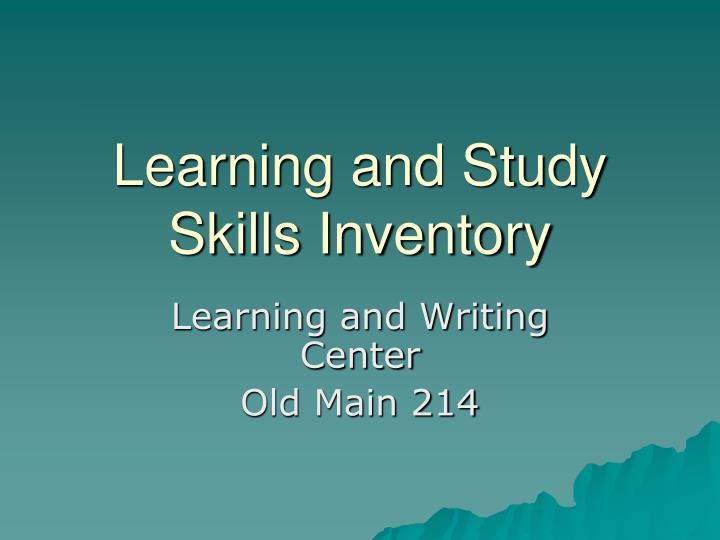 PPT - Learning and Study Skills Inventory PowerPoint