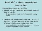 brief abc match to available intervention