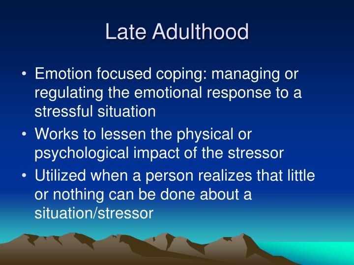 later adulthood Speed of processing declines in late adulthood attention is bad some people can only focus on the object that is more relevant and ignore the ones that aren't.