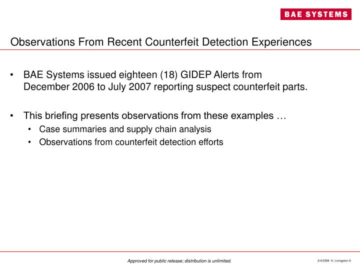 Observations From Recent Counterfeit Detection Experiences