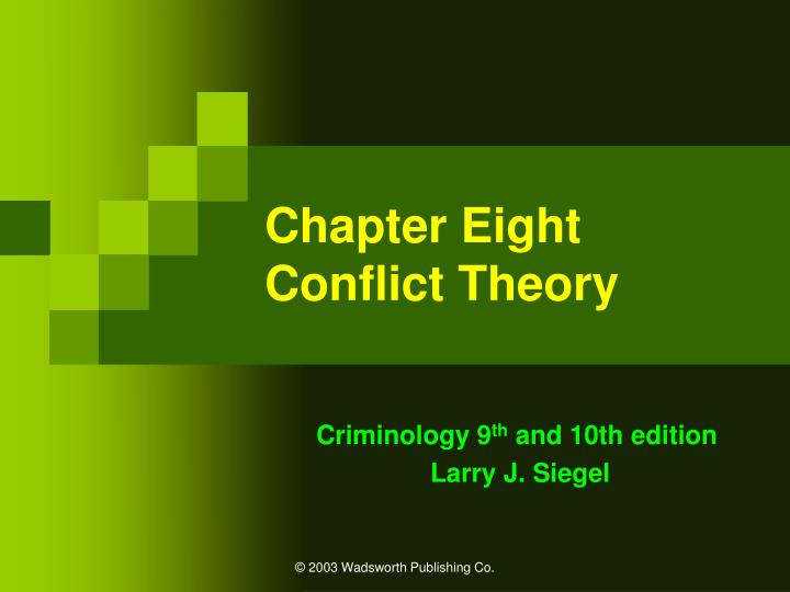 chapter eight conflict theory n.