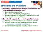 envisioned spu architecture