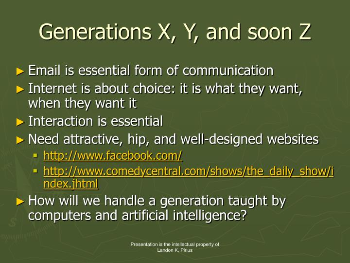 Generations X, Y, and soon Z
