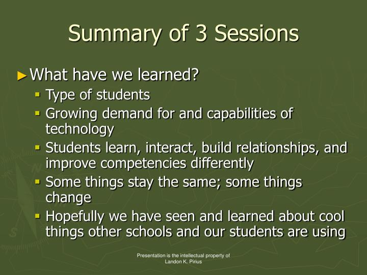 Summary of 3 Sessions