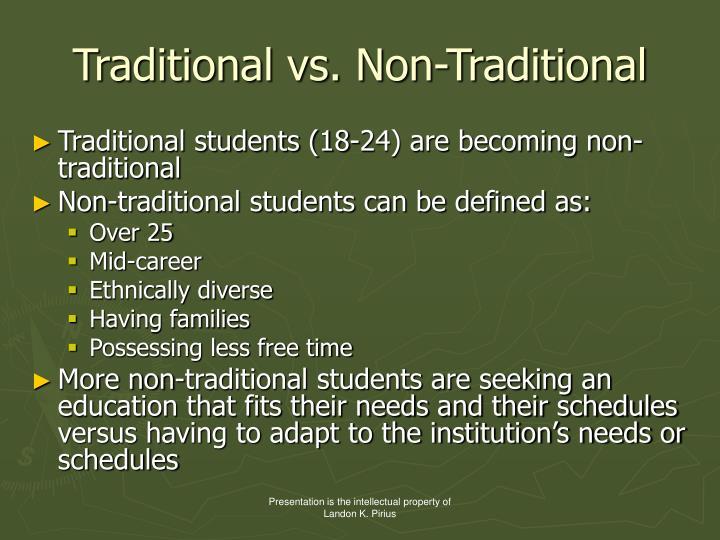 Traditional vs. Non-Traditional