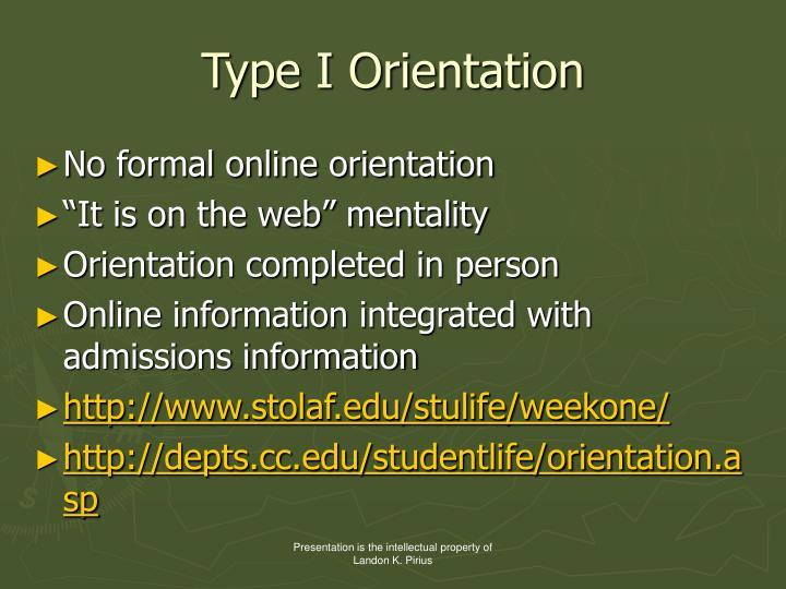 Type I Orientation