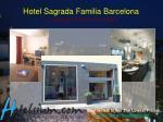 hotel sagrada familia barcelona c c rsega 541 barcelona spain