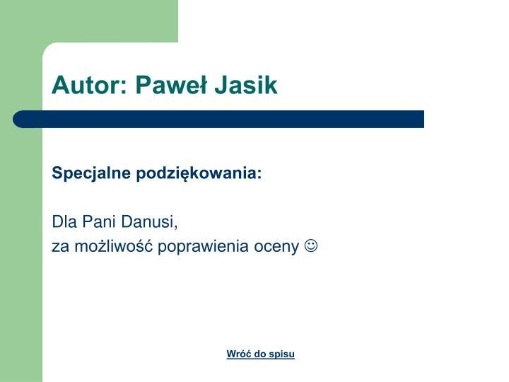 Autor: Paweł Jasik