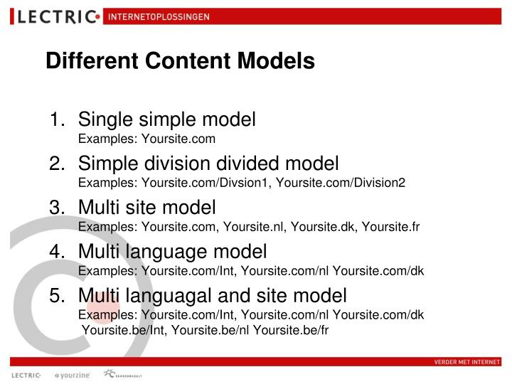Different content models