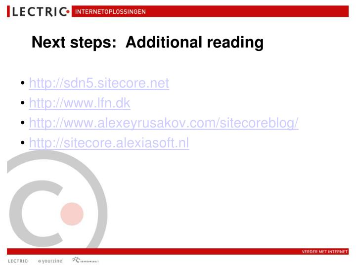 Next steps:  Additional reading