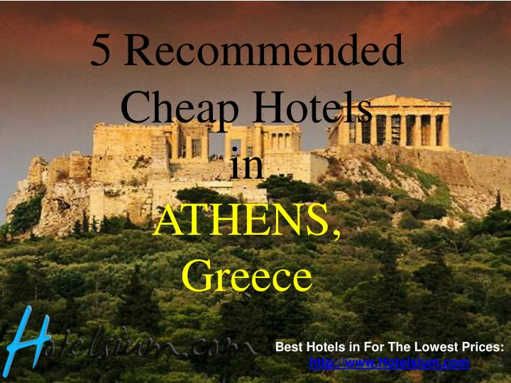 5 recommended cheap hotels in athens greece