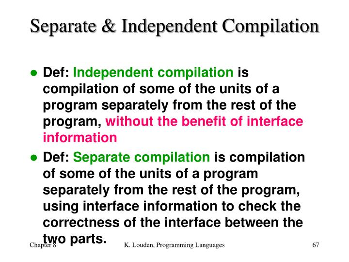 Separate & Independent Compilation