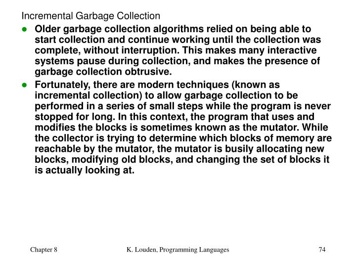 Incremental Garbage Collection