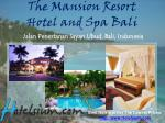 the mansion resort hotel and spa bali jalan penestanan sayan ubud bali indonesia
