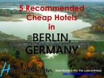 5 recommended cheap hotels in berlin germany