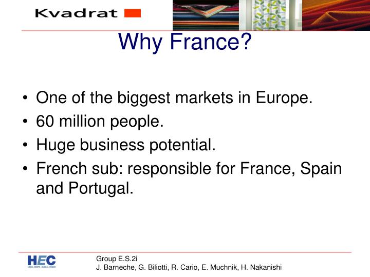 Why France?