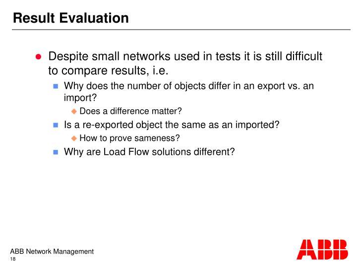 Result Evaluation