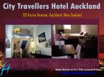 city travellers hotel auckland 93 anzac avenue auckland new zealand