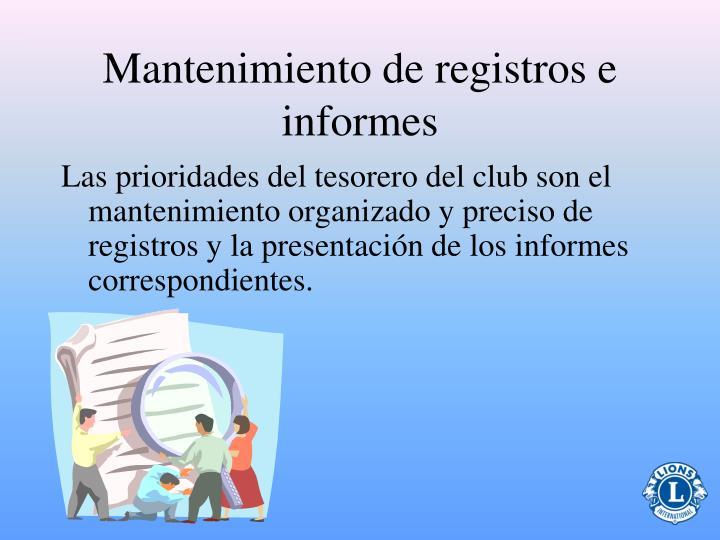 Mantenimiento de registros e informes