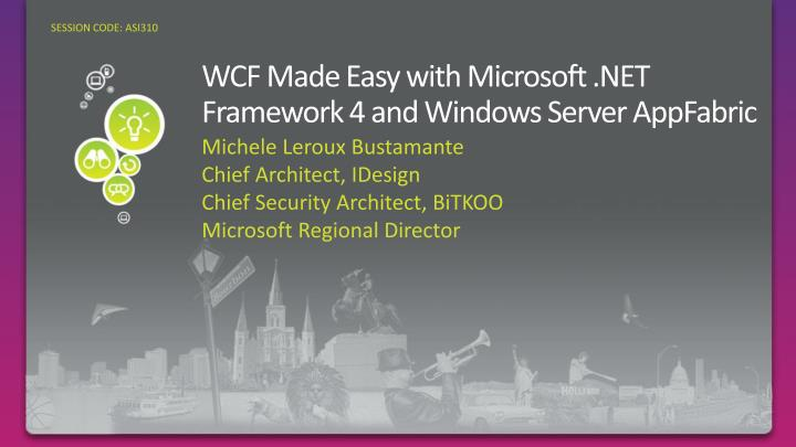 wcf made easy with microsoft net framework 4 and windows server appfabric n.