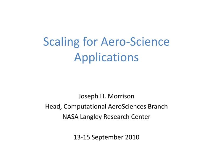 scaling for aero science applications n.