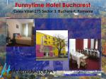 funnytime hotel bucharest calea vitan 275 sector 3 bucharest romania