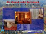 rin grand hotel bucharest 7d vitan barzesti street bucharest romania