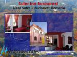 suter inn bucharest aleea suter 3 bucharest romania