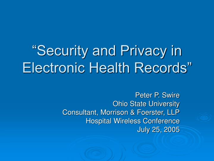security issues of the electronic ehr and So, will security issues and privacy concerns stymie ehr adoption or slow down hie rollouts today, more than half of all americans probably have at least some part of their medical record stored on computer.