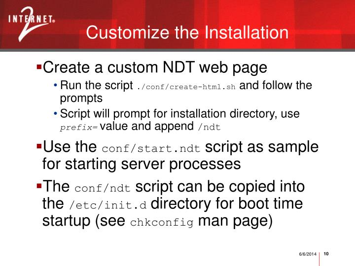 Customize the Installation