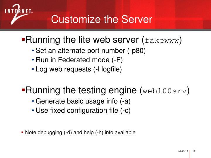 Customize the Server
