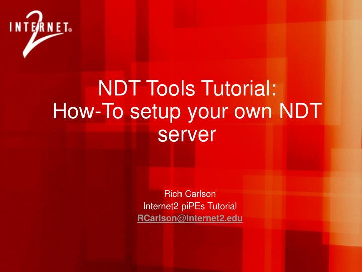 Ndt tools tutorial how to setup your own ndt server