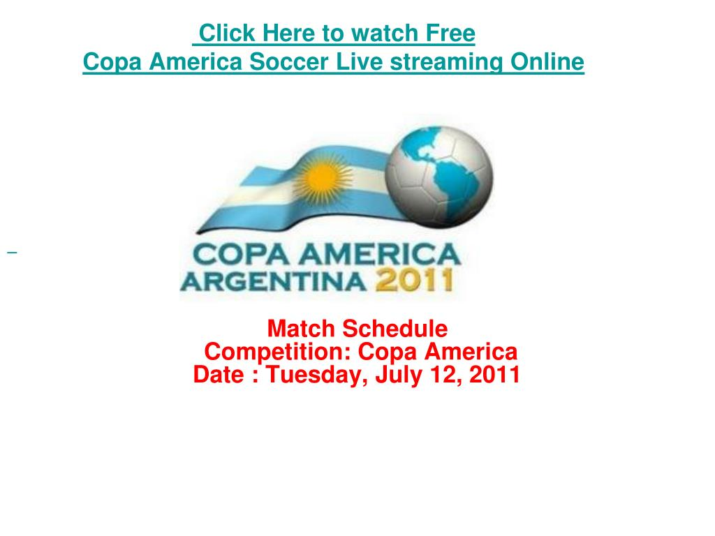 click here to watch free copa america soccer live streaming online l.