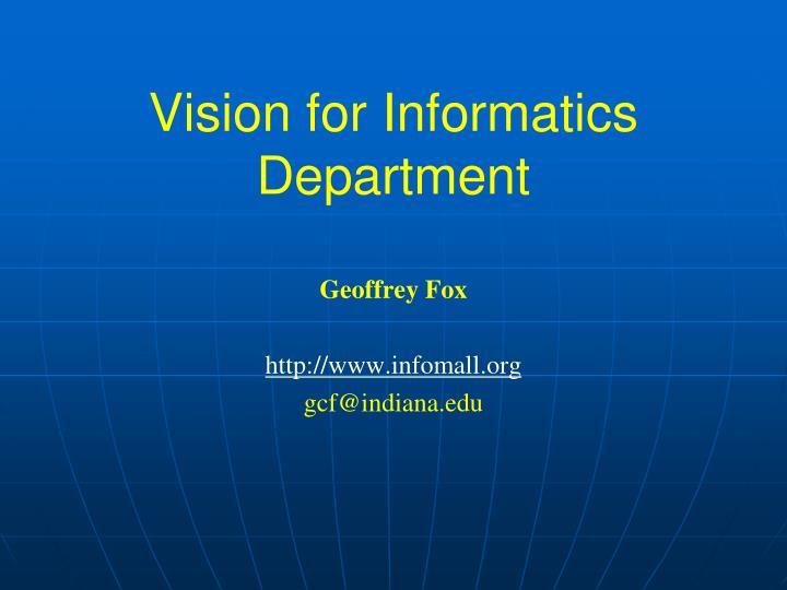 vision for informatics department n.