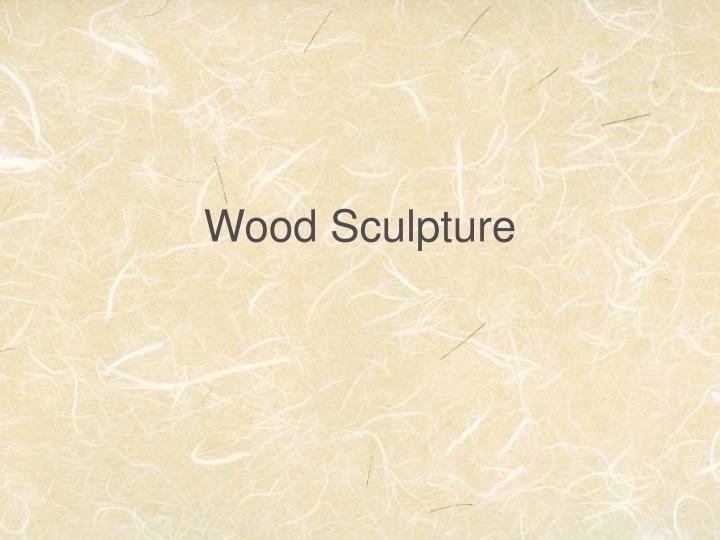 wood sculpture n.