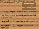 practica con los objetos indirectos say what people buy for each other using i o p s